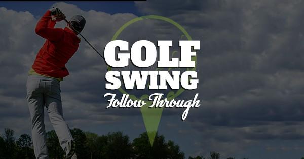 Golf Swing 201: Proper Follow Through Technique - BcGolfNews com