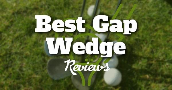 best-gap-wedge-reviews
